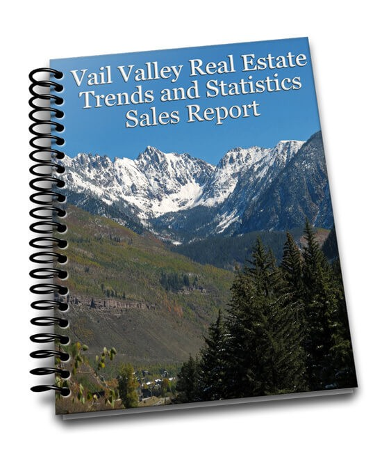 Vail Valley Real Estate Trends and Statistics Market Report
